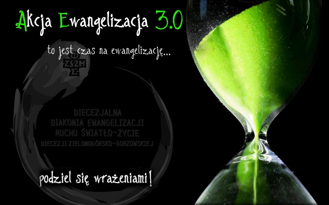 Akcja Ewangelizacja 3.0 – zaczynamy!