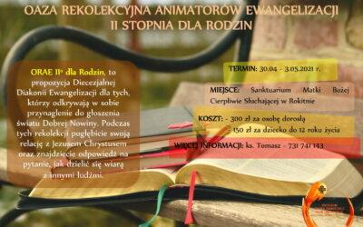 Oaza Rekolekcyjna Animatorów Ewangelizacji II stopnia dla Rodzin
